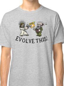 Evolve this!! Classic T-Shirt