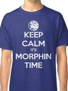 Keep Calm It's Morphin Time (Blue) Classic T-Shirt
