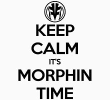 Keep Calm It's Morphin Time (White) Unisex T-Shirt