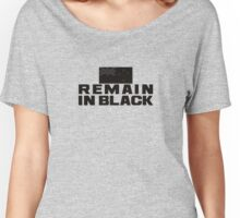 REMAIN IN BLACK Women's Relaxed Fit T-Shirt
