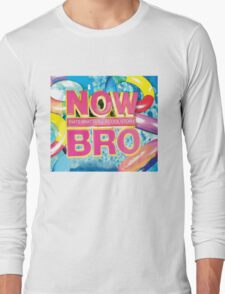 Now Cool Story Long Sleeve T-Shirt