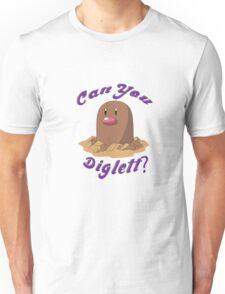 Can you Diglett? T-Shirt