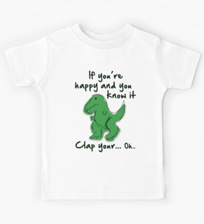 A Happy Dinosaur? Black Text Kids Tee