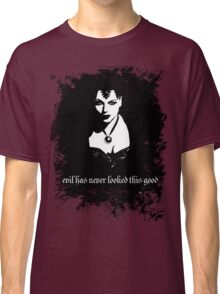 Evil has never looked this good. Classic T-Shirt