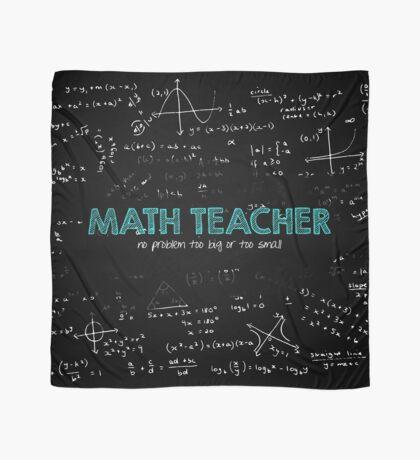 Math Teacher (no problem too big or too small) Scarf