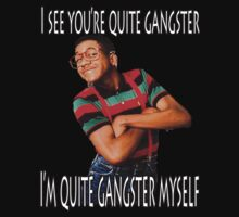 I'm quite gangster myself by KittyLover