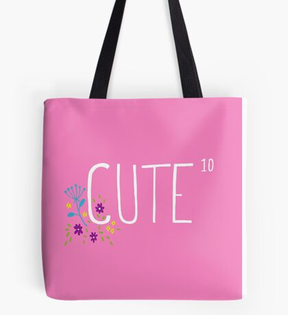 Cute to the power of 10 Tote Bag