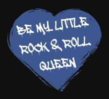 Be My Little Rock & Roll Queen by PonchTheOwl