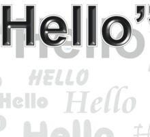 """""""Hello"""" Sticker"""