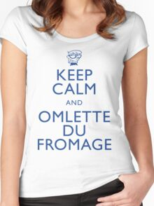 """KEEP CALM AND OMLETTE DU FROMAGE"" Women's Fitted Scoop T-Shirt"