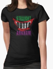 Straight Outta Arkham Womens Fitted T-Shirt