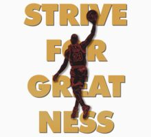 Strive For Greatness by DrDank