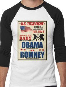 President Election 2012 Poster Obama vs. Romney Men's Baseball ¾ T-Shirt