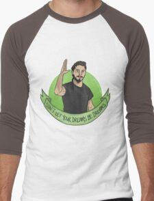 Don't let your dreams be dreams Men's Baseball ¾ T-Shirt