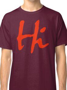 Hi 2 Classic T-Shirt