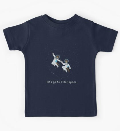 Let's Go to Otter Space Kids Tee