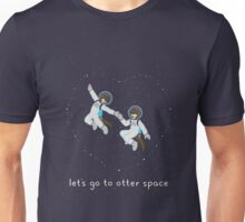 Let's Go to Otter Space Unisex T-Shirt