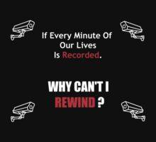 Why No Rewind? by IMycroft