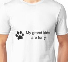 My Grand Kids Are Furry (Cat Paw)  Unisex T-Shirt