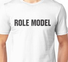 Role Model Unisex T-Shirt