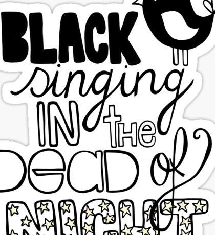 Blackbird Singing in the Dead of Night Sticker