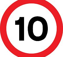 Speed Limit 10 Road Sign by ukedward