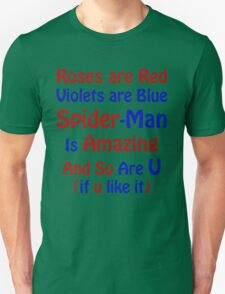 Roses,Violets and SPIDER-MAN T-Shirt