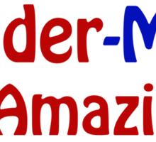 Roses,Violets and SPIDER-MAN Sticker