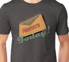 Mentats - A better future, Today!  - Fallout Unisex T-Shirt