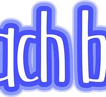 Beach Bum Blue by LudlumDesign