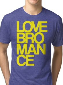 Love Bromance (yellow) Tri-blend T-Shirt