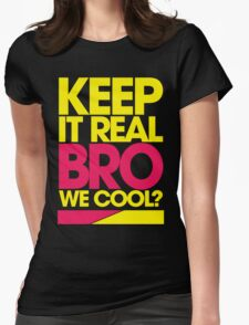 Keep It Real Bro, We Cool? (yellow) T-Shirt