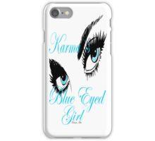 KARMAS BLUE EYED GIRL iPhone Case/Skin