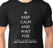 Keep Calm and Wait For SPIDER-MAN Unisex T-Shirt