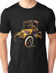 100 year old Ford like looking in a Candy Shop Window for me Unisex T-Shirt