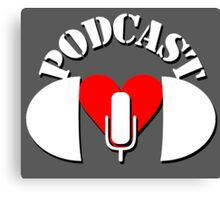 Podcasting Love Canvas Print