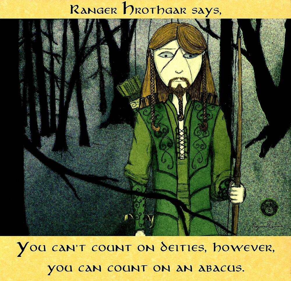 Ranger Hrothgar Says - Abacus  by Toradellin