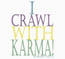 I CRAWL WITH KARMA Kids Clothes