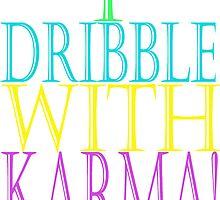 I DRIBBLE WITH KARMA by Karma Arts UK Ltd