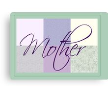 Simple Card for Mother 1 Canvas Print