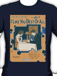 I LIKE YOU BEST OF ALL (vintage illustration) T-Shirt
