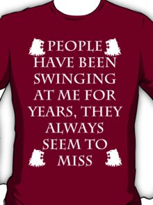Swing at me for years T-Shirt
