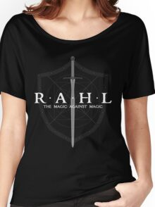 Rahl: The Magic Against Magic Women's Relaxed Fit T-Shirt