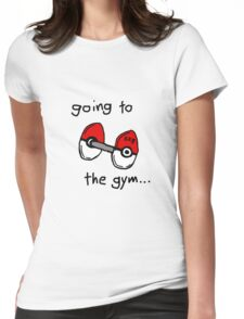 Going to the gym Womens Fitted T-Shirt