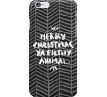 Merry Christmas, Ya Filthy Animal – Black iPhone Case/Skin