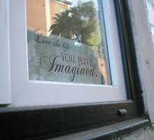 Live the Life You Have Imagined (Window, Lisbon) by ChrisCiolli