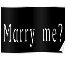 Marry me? Poster