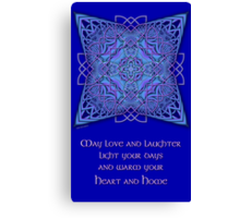 May Love and Laughter Canvas Print