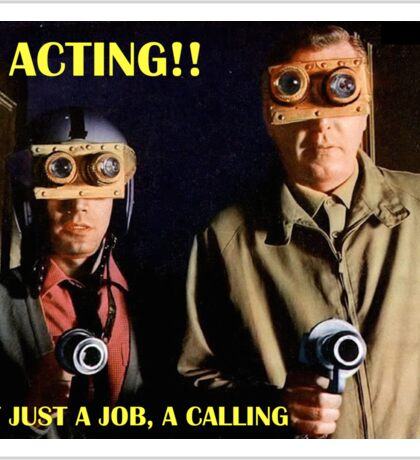 Actors Answer to a Higher Calling Sticker