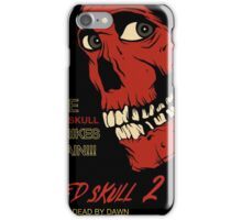 The Red Skull Strikes Again iPhone Case/Skin
